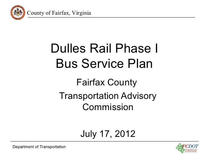 Fairfax County Transportation Advisory Commission: Dulles Rail Phase I Bus Service Plan