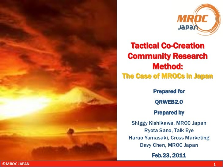 Tactical Co-Creation               Community Research                      Method:              The Case of MROCs in Japan...