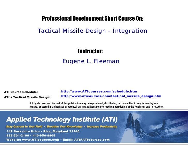 Professional Development Short Course On:                         Tactical Missile Design - Integration                   ...
