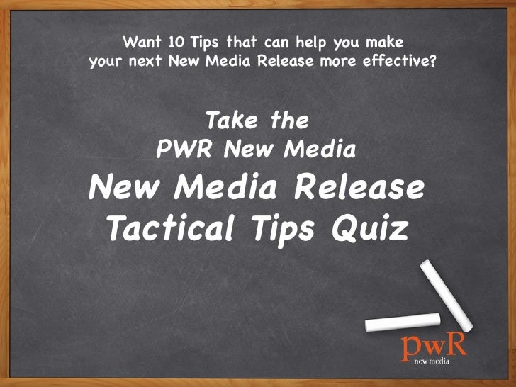 PWR's New Media Release Tactical Tips Quiz