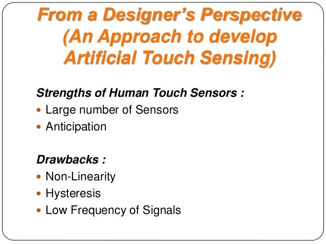 Artificial Touch Sensing