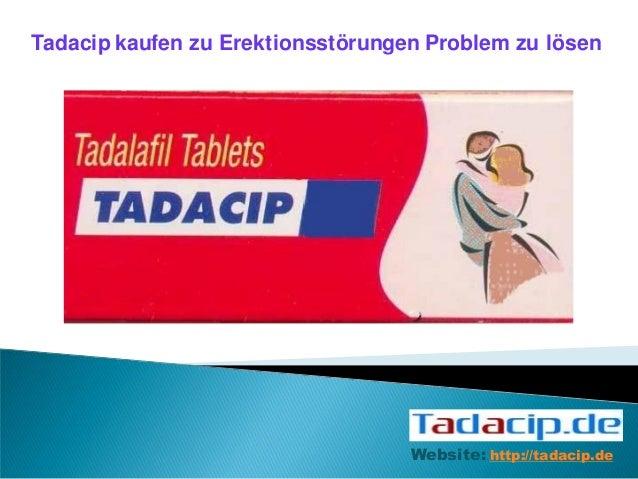 Tadacip kaufen zu Erektionsstörungen Problem zu lösenWebsite: http://tadacip.de