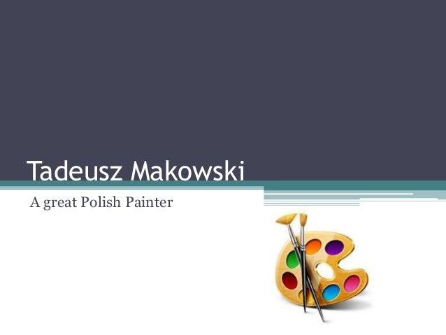 Tadeusz Makowski A great Polish Painter