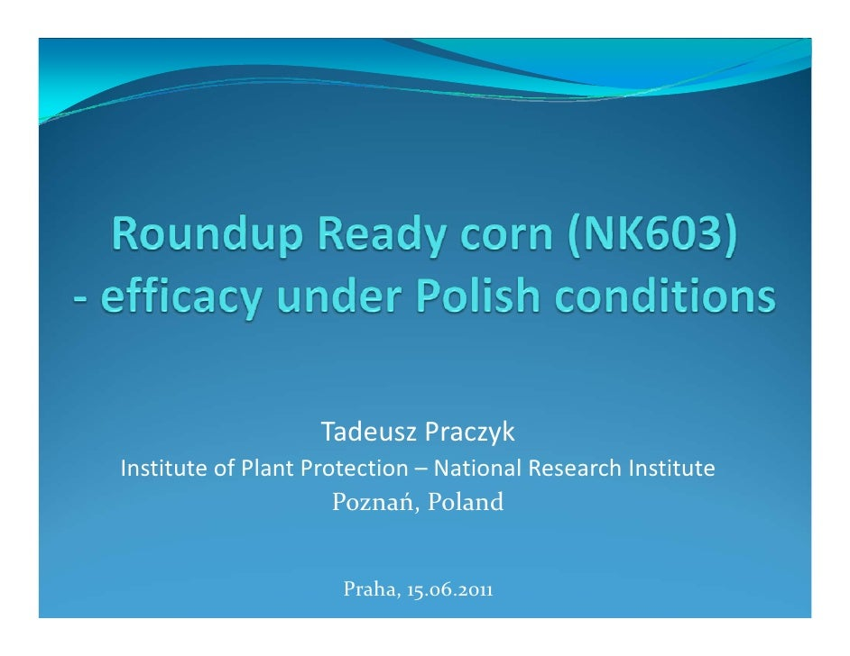 Tadeusz PraczykInstitute of Plant Protection – National Research Institute                      Poznań, Poland            ...