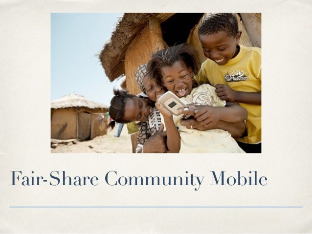 Fair-Share Community Mobile