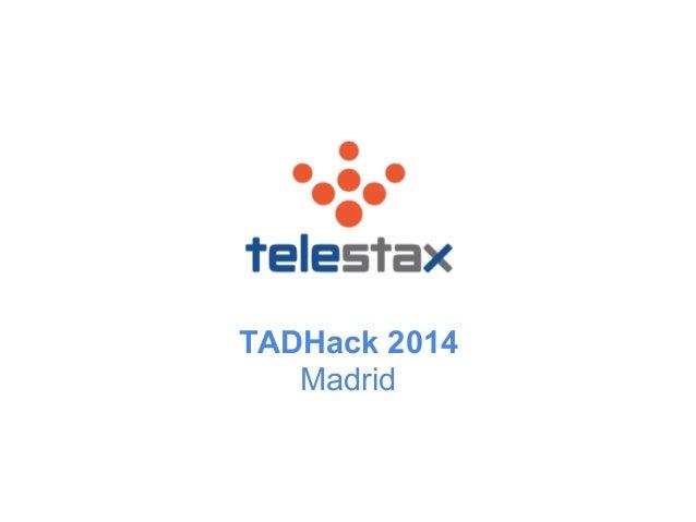 TADHack 2014 Madrid