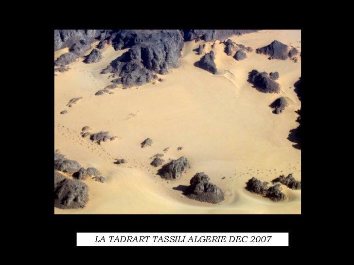 LA TADRART TASSILI ALGERIE DEC 2007