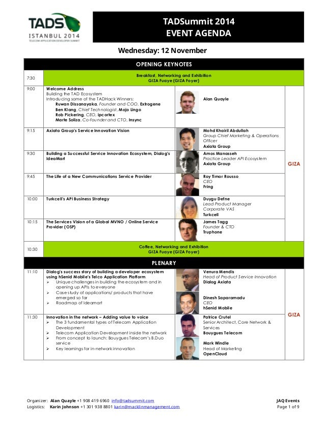 TADSummit 2014  EVENT AGENDA  Wednesday: 12 November  OPENING KEYNOTES  7:30  Breakfast, Networking and Exhibition  GIZA F...