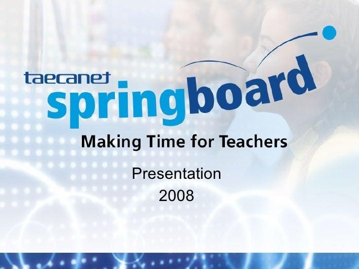 Taecanet 2008 Schools Presentation