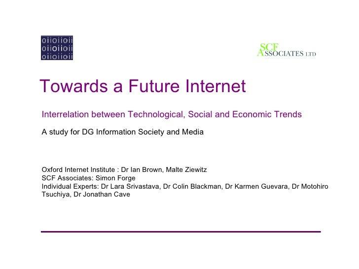 Towards a Future Internet