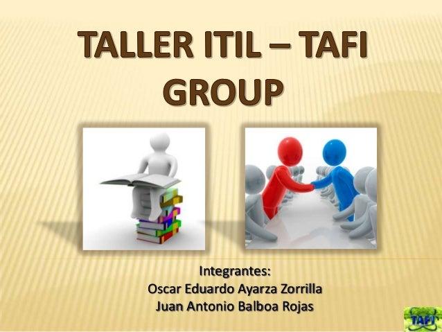Integrantes:Oscar Eduardo Ayarza Zorrilla Juan Antonio Balboa Rojas