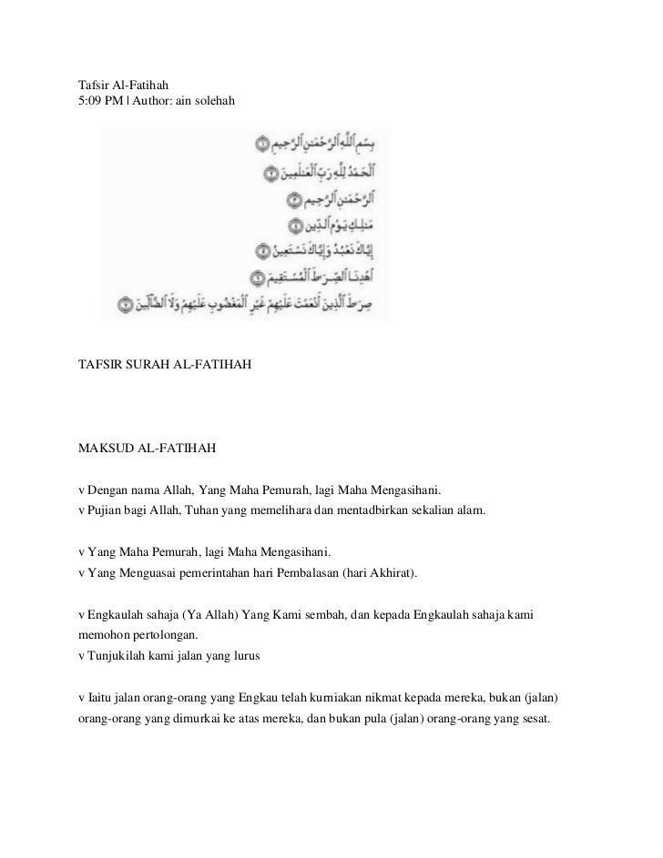 Tafsir Al-Fatihah5:09 PM | Author: ain solehahTAFSIR SURAH AL-FATIHAHMAKSUD AL-FATIHAHv Dengan nama Allah, Yang Maha Pemur...