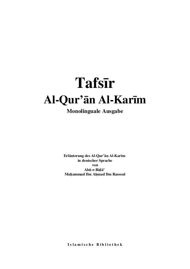 Tafsīr  Al-Qur'ān Al-Karīm  Monolinguale Ausgabe  Erläuterung des Al-Qur'ān Al-Karīm  in deutscher Sprache  von  Abū-r-Riḍ...
