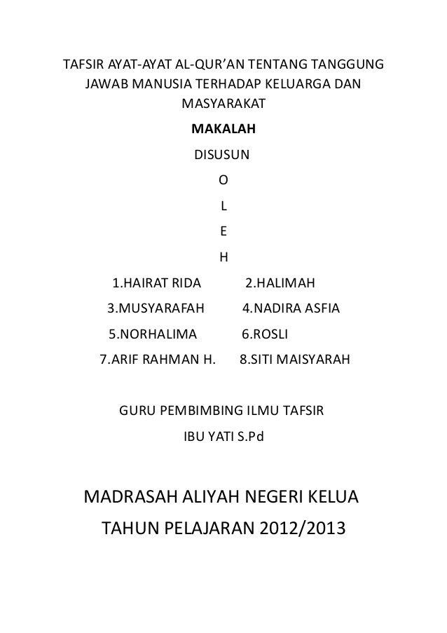TAFSIR AYAT-AYAT AL-QUR'AN TENTANG TANGGUNG   JAWAB MANUSIA TERHADAP KELUARGA DAN                  MASYARAKAT             ...