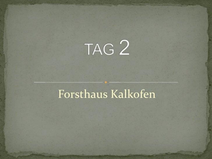Forsthaus Kalkofen