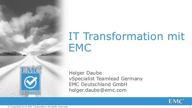 IT Transformation mit                                                         EMC                                         ...
