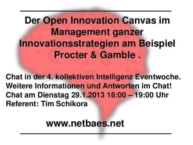 Der Open Innovation Canvas im         Management ganzer   Innovationsstrategien am Beispiel          Procter & Gamble .Cha...