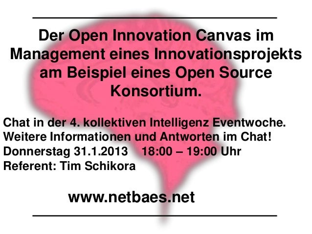 Der Open Innovation Canvas im Management eines Innovationsprojekts    am Beispiel eines Open Source            Konsortium....