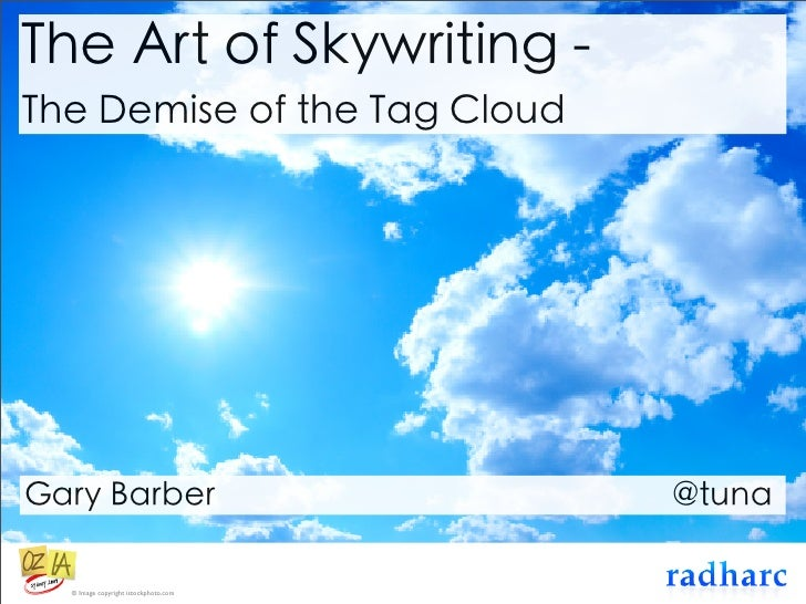 The Art of Skywriting - The Demise of the Tag Cloud