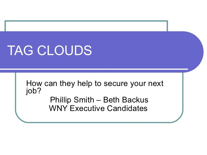 Tag Clouds-How can they help to secure your next job?