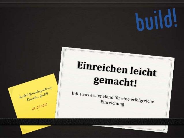 Der build!Impuls    Gute Ideen immer gefragt…    …und beim build! Impuls gefunden: 20 Projekte in den letzten 5 Jahren24.0...