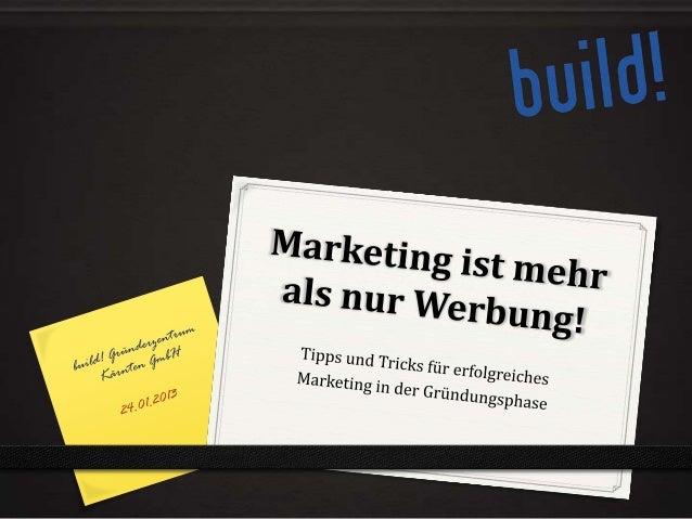 """Was ist Marketing?0 Häufige Irrtümer:   0 """"Ein gutes Produkt spricht für sich selbst.""""   0 Wer tüchtig ist, wird immer Kun..."""