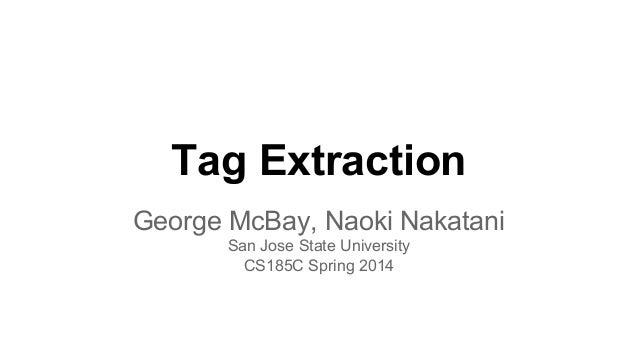 Tag Extraction Final Presentation - CS185CSpring2014