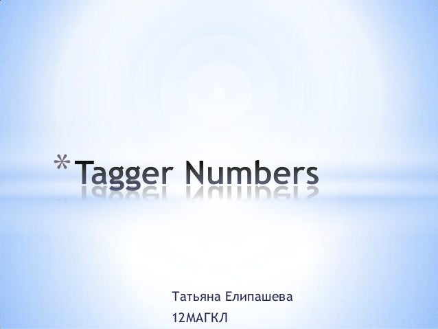 Tagger numbers
