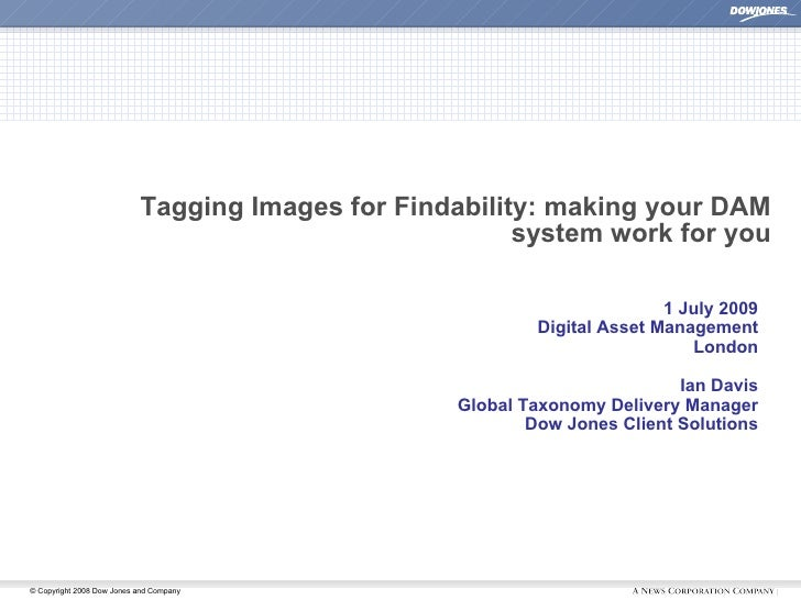 Tagging Images for Findability: making your DAM                                                         system work for yo...