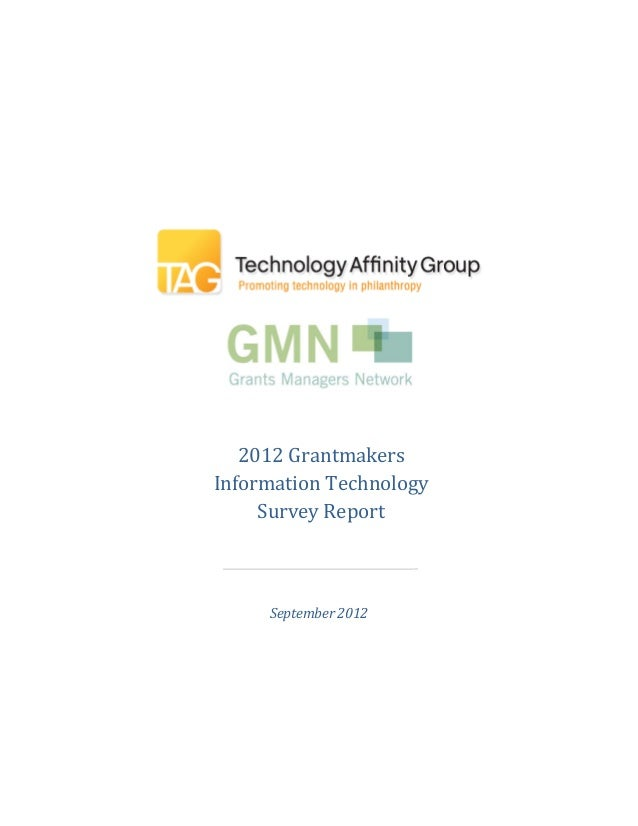 2012 GrantmakersInformation Technology     Survey Report                      _     September 2012