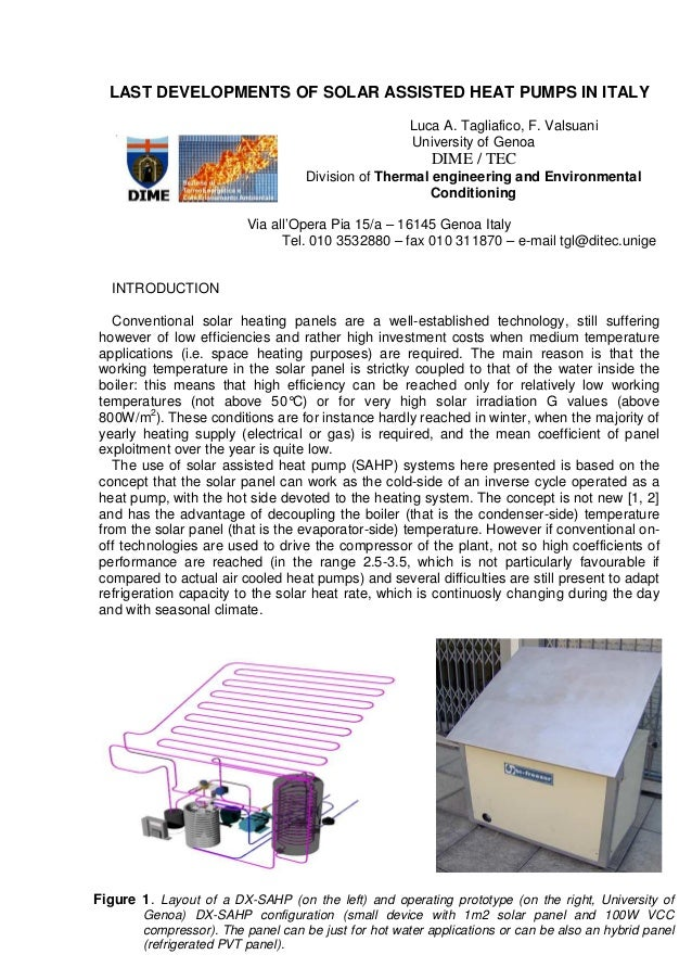 LAST DEVELOPMENTS OF SOLAR ASSISTED HEAT PUMPS IN ITALYLuca A. Tagliafico, F. ValsuaniUniversity of GenoaDIME / TECDivisio...