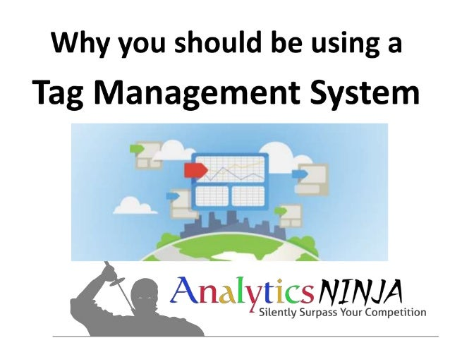Tag Management Systems