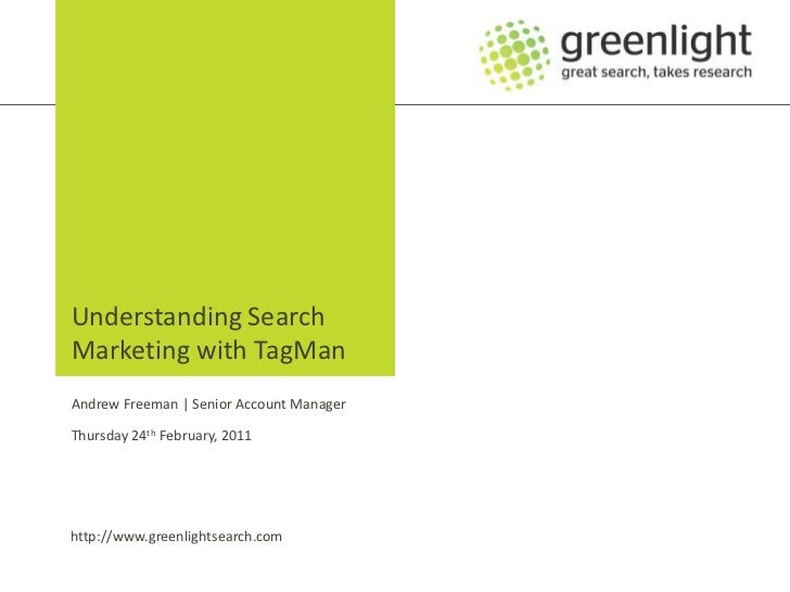 Andrew Freeman, Greenlight - using TagMan path to conversion data to understand the role of search