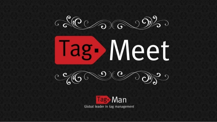 TagMeet 2, update from TagMan