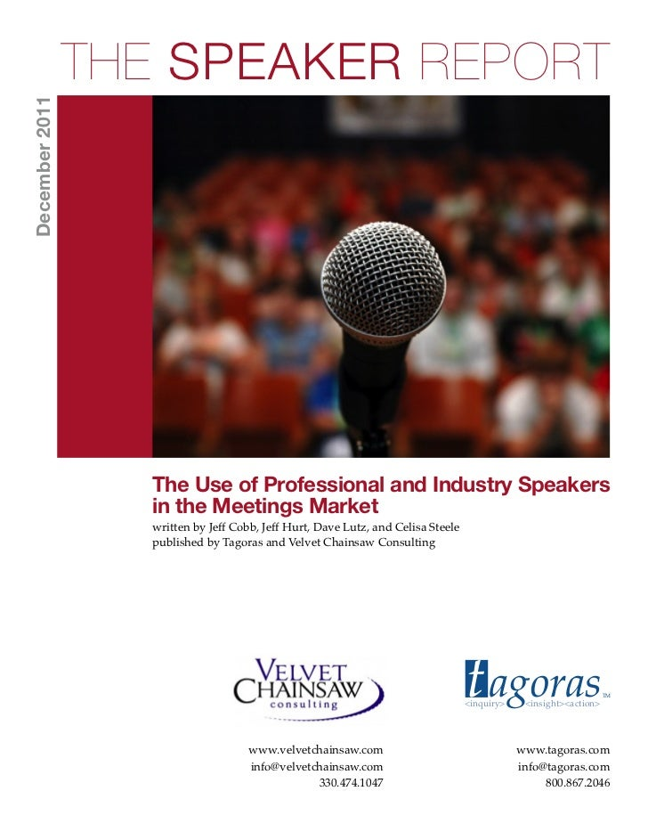 THE SPEAKER REPORTDecember 2011                  The Use of Professional and Industry Speakers                  in the Mee...