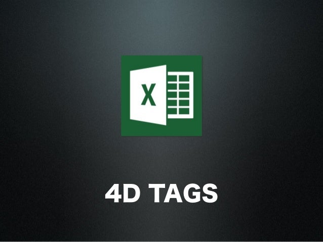 4D TAGS