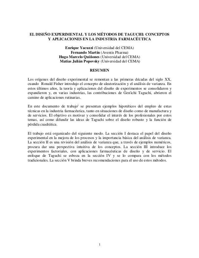 1EL DISEÑO EXPERIMENTAL Y LOS MÉTODOS DE TAGUCHI: CONCEPTOSY APLICACIONES EN LA INDUSTRIA FARMACÉUTICAEnrique Yacuzzi (Uni...