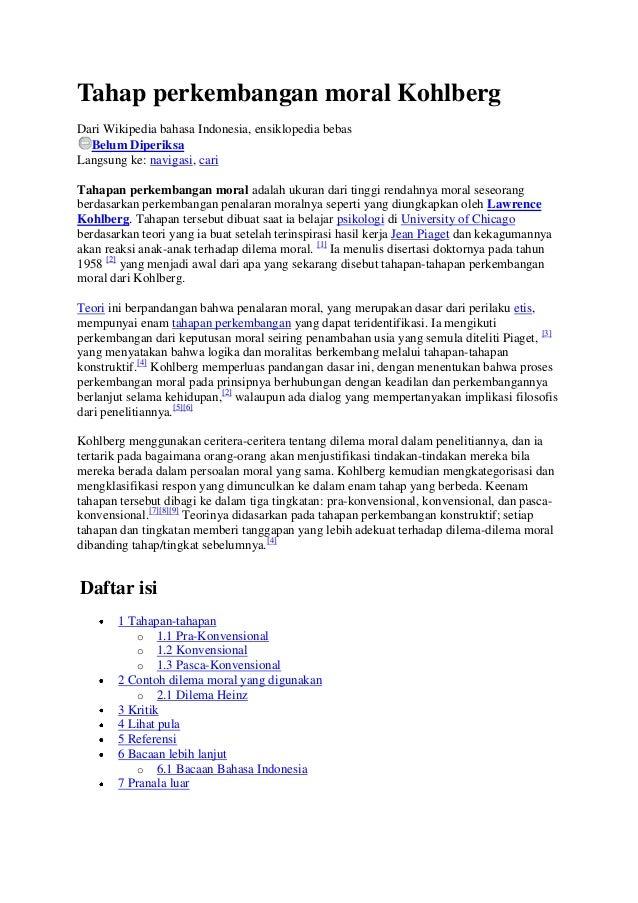 Tahap perkembangan moral KohlbergDari Wikipedia bahasa Indonesia, ensiklopedia bebas  Belum DiperiksaLangsung ke: navigasi...