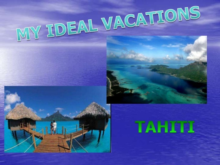 Tahiti-my ideal vacation-daniela annear