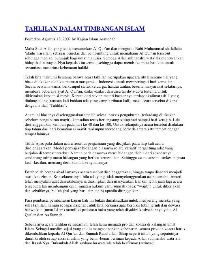 TAHLILAN DALAM TIMBANGAN ISLAMPosted on Agustus 18, 2007 by Kajian Islam AssunnahMaha Suci Allah yang telah menurunkan Al ...