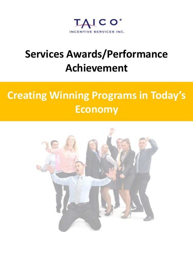 Services Awards/Performance Achievement Creating Winning Programs in Today's Economy