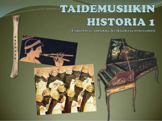 Taidemusiikin historia 1