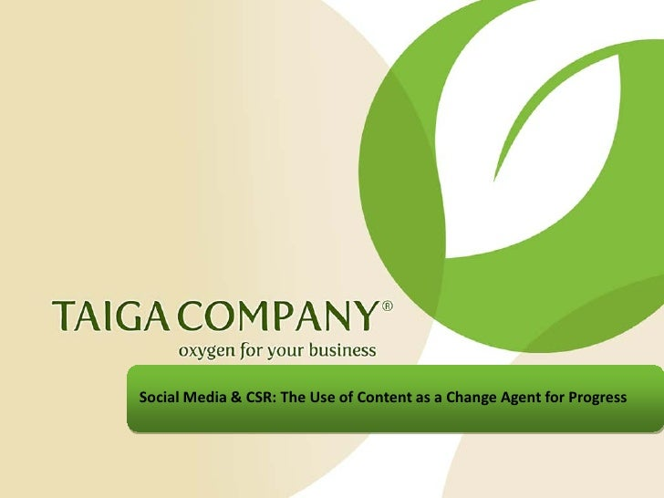 Social Media & CSR: The Use of Content as a Change Agent for Progress