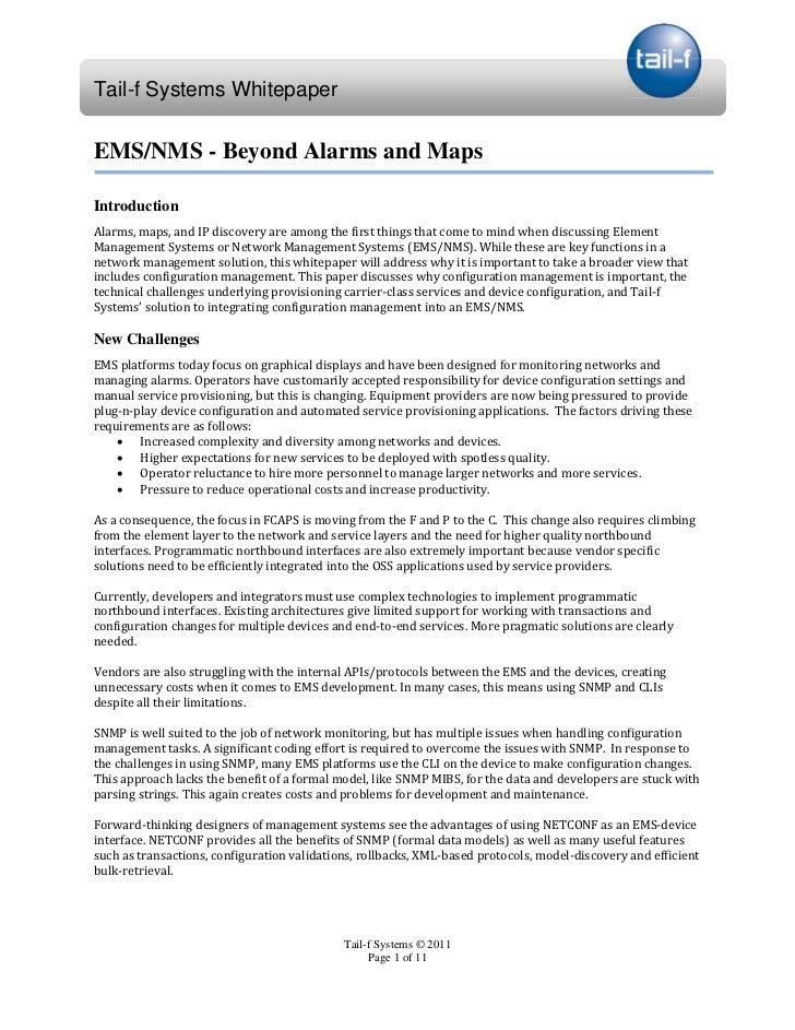 Tail-f Systems WhitepaperEMS/NMS - Beyond Alarms and MapsAlarms, maps, and IP discovery are among the first things that co...