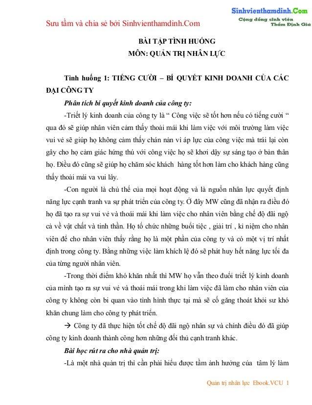 Sưu tầm và chia sẻ bởi Sinhvienthamdinh.Com BÀI TẬP TÌNH HUỐNG MÔN: QUẢN TRỊ NHÂN LỰC Tình huống 1: TIẾNG CƯỜI – BÍ QUYẾT ...