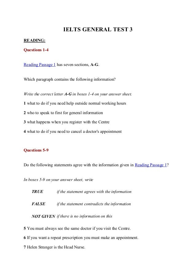 IELTS GENERAL TEST 3 READING: Questions 1-4 Reading Passage 1 has seven sections, A-G. Which paragraph contains the follow...