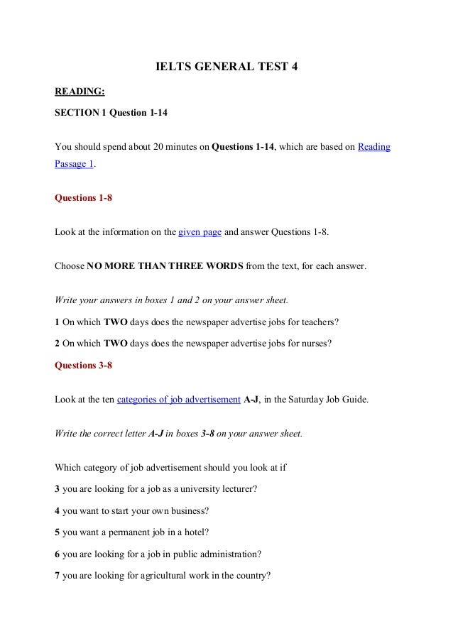 IELTS GENERAL TEST 4 READING: SECTION 1 Question 1-14 You should spend about 20 minutes on Questions 1-14, which are based...