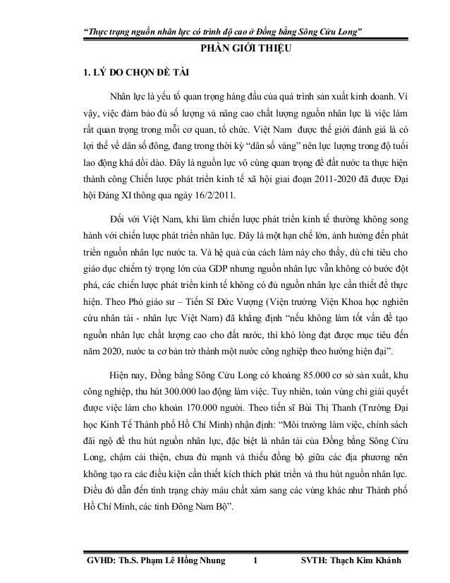 """""""Thực trạng nguồn nhân lực có trình độ cao ở Đồng bằng Sông Cửu Long""""  PHẦN GIỚI THIỆU 1. LÝ DO CHỌN ĐỀ TÀI Nhân lực là yế..."""