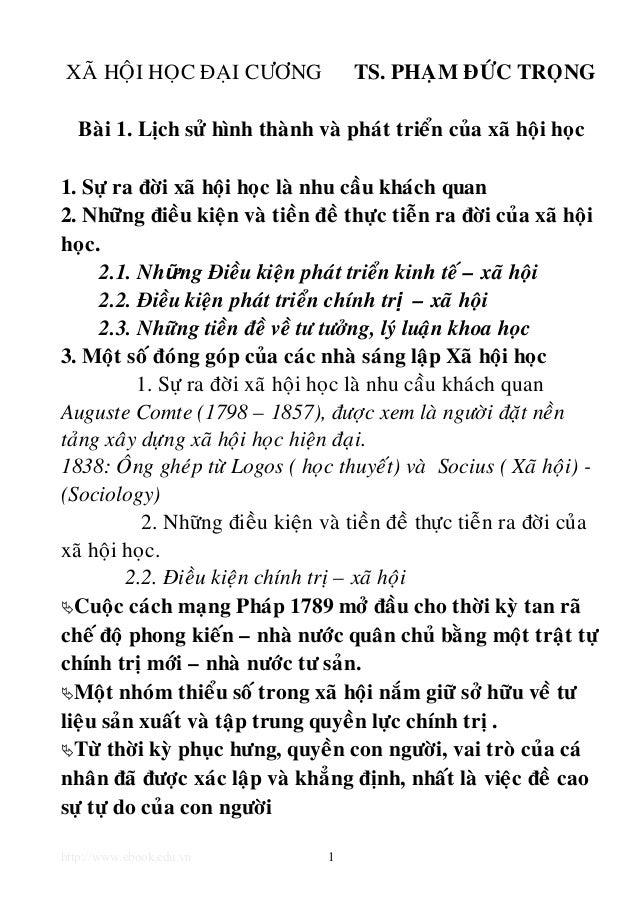 http://www.ebook.edu.vn 1 XAÕ HOÄI HOÏC ÑAÏI CÖÔNG TS. PHAÏM ÑÖÙC TROÏNG Baøi 1. Lòch söû hình thaønh vaø phaùt trieån cuû...