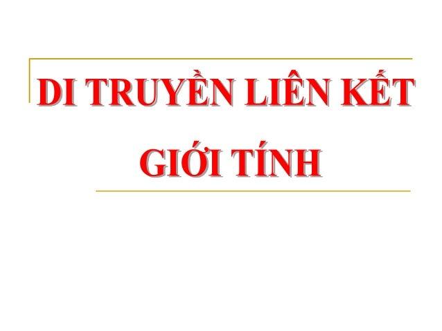 Tailieu.vncty.com   nst gioi-tinh_va_di_truyen_lien_ket_gioi_tinh_747